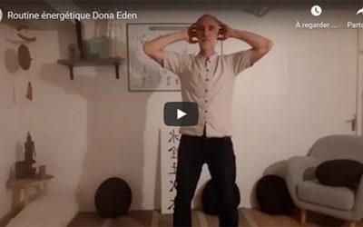 La routine énergétique de Dona Eden